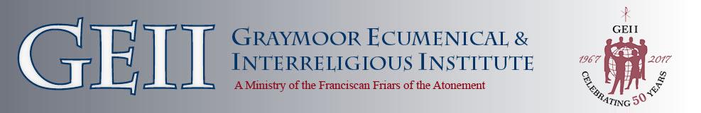 Welcome: Invitation - Graymoor Ecumenical & Interreligious